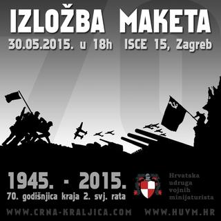 """30.05.2015. – Izložba """"70.godišnjica kraja II.svjetskog rata"""""""