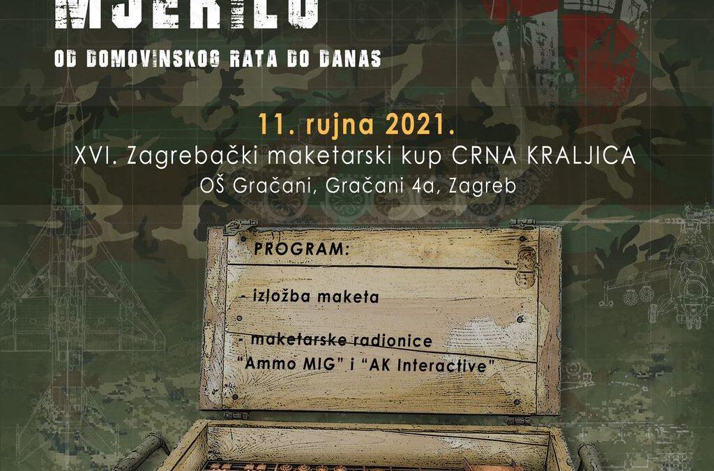 """CRNA KRALJICA 2021 – najava maketarske izložbe """"Hrvatska vojska i policij u mejerilu – od Domovinskog rata do danas"""""""